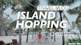 Petualangan Seru Island Hopping Belitung!! Travelvlog Day 2 (pake Smartphone Only) ^^