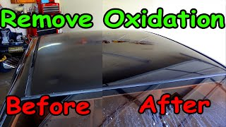How To Remove oxidation from car paint