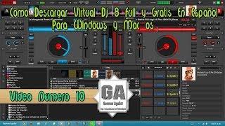 Como Descargar Virtual Dj 8 Para (Windows y Mac)+Review En Español HD