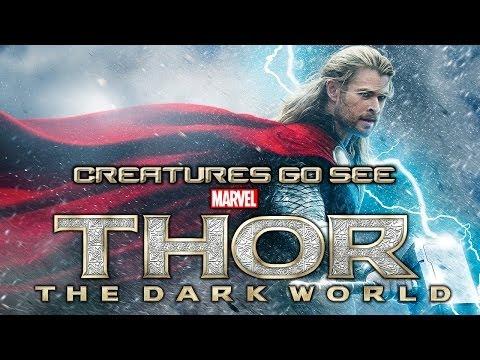 Creatures Go See Thor: The Dark World