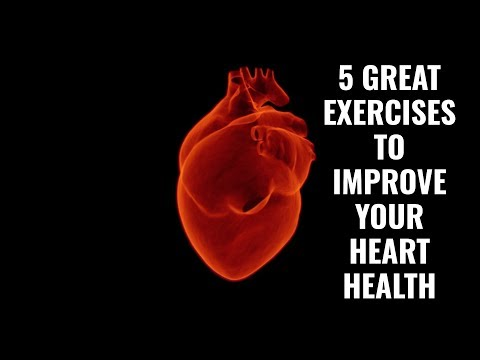 5 Great Exercises to Improve Your Heart Health