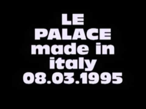 Le Palace  - Made in Italy 1995