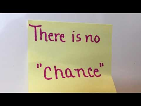 "There is no ""Chance"""