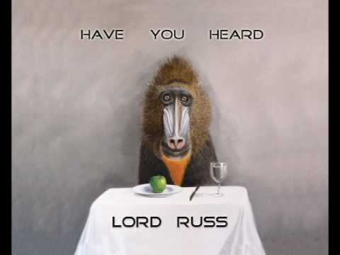 Lord Russ - Have You Heard (Full Album 2017)