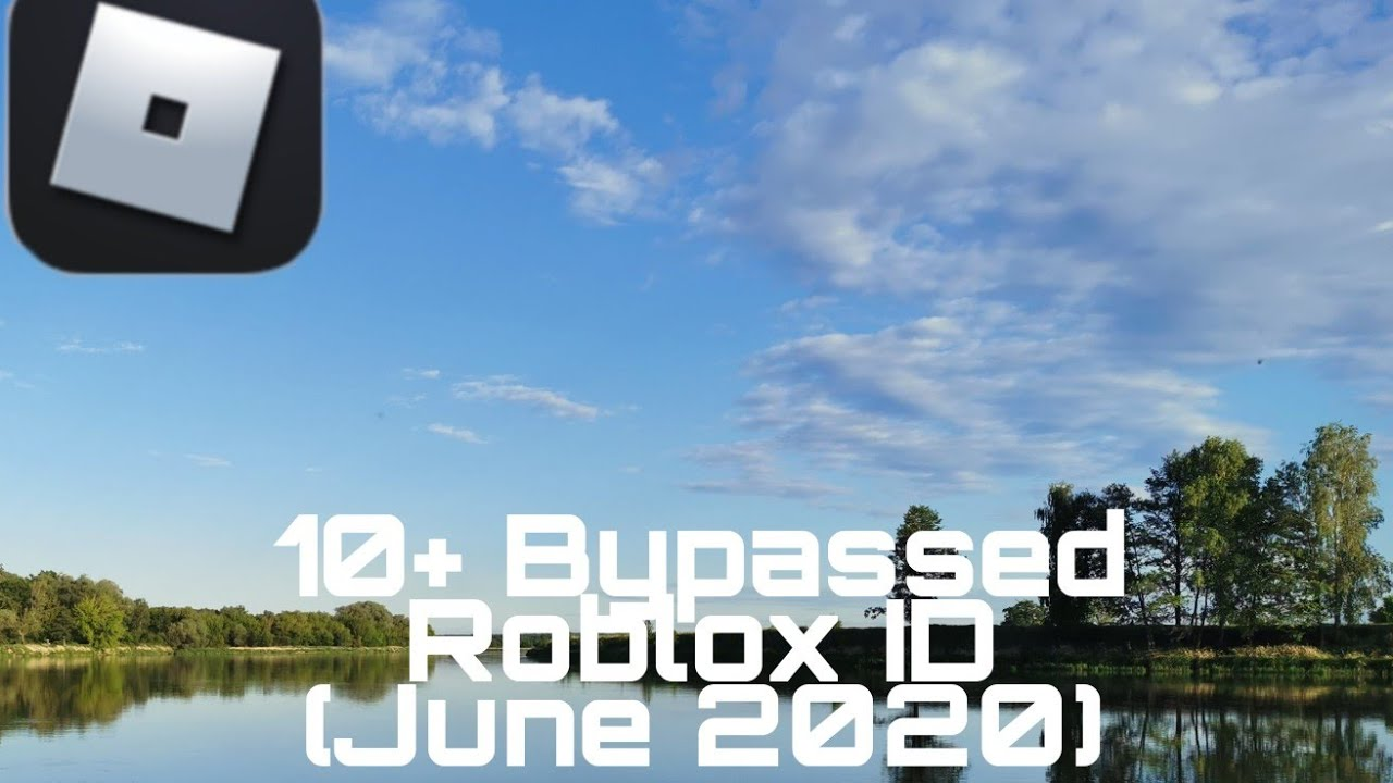 bypassed roblox ids 2020