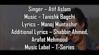Tera Hua Lyrics Atif Aslam New Song 2018