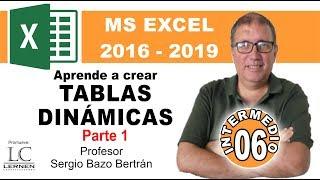 Curso GRATUITO de EXCEL INTERMEDIO | Parte 06 | Aprende a diseñar TABLAS DINÁMICAS  Parte 1