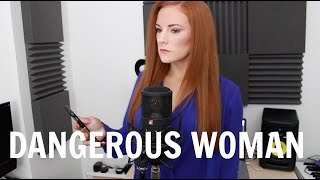 """Ariana Grande - """"Dangerous Woman"""" Cover by Red"""