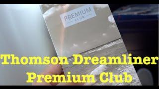 Thomson Premium Club - Dreamliner Boeing 787-8