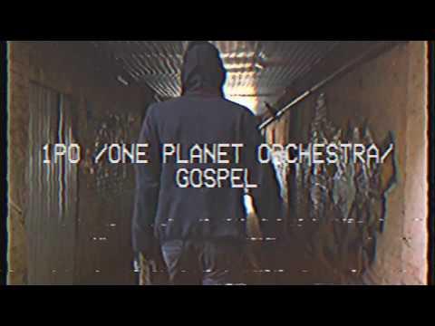 1PO  -  Госпел/Моя Революція - One Planet Orchestra - Gospel