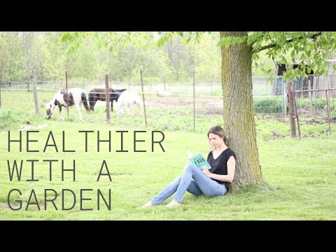 Gardening for Health and Wellbeing 7 Health Benefits to Growing Food at Home