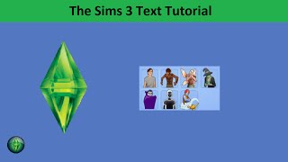 The Sims 3 Text Tutorial: Creating Supernatural Sims