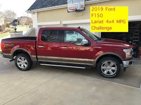 2019 Ford F150 Lariat 4x4 MPG Challenge....5.0 with 10 Speed