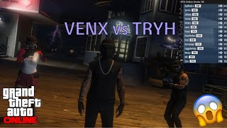 VENX Vs TRYH The Fall Of TRYH {GTA 5 Online}