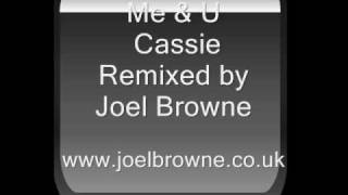 me and u cassie remix by joel browne