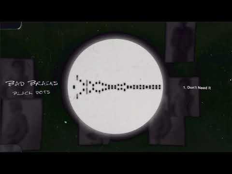 Bad Brains -  Don't Need It (Black Dots)