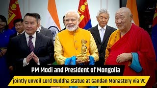 PM Modi and President of Mongolia jointly unveil Lord Buddha statue at Gandan Monastery via VC