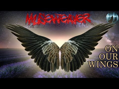 Museweaver | On Our Wings
