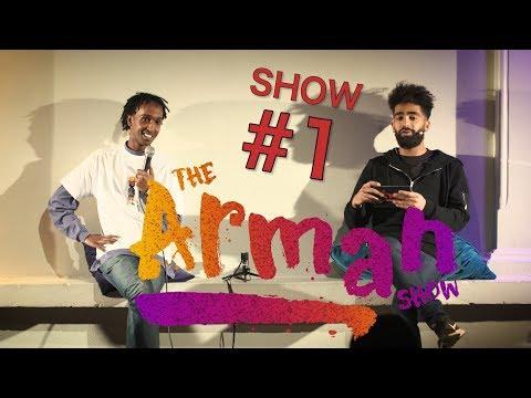 The Arman Show - LIVE - SHOW#1