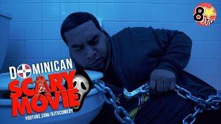 Dominican Scary Movie (Spanish Skit) (8JTV)