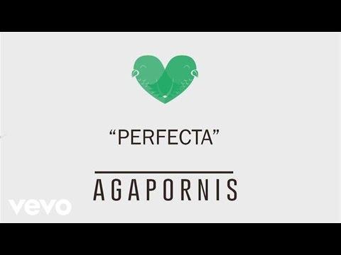Agapornis - Perfecta (Pseudo Video)
