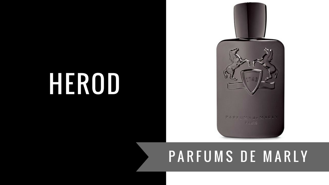 herod by parfums de marly fragrance review youtube. Black Bedroom Furniture Sets. Home Design Ideas