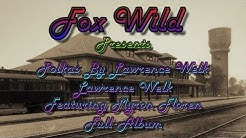 Polkas By Lawrence Welk Featuring Myron Floren = Full Album