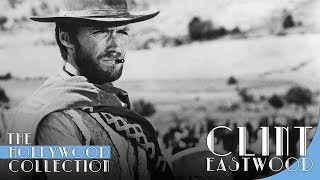 Clint Eastwood: The Man From Malpaso | The Hollywood Collection