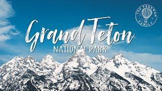 WYOMING | Grand Teton National Park FINALLY!