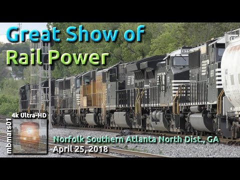 [5r][4k] Great Show of Rail Power, NS Atlanta North District