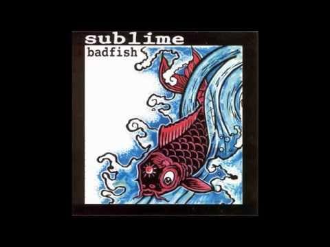 Sublime Badfish Full Album