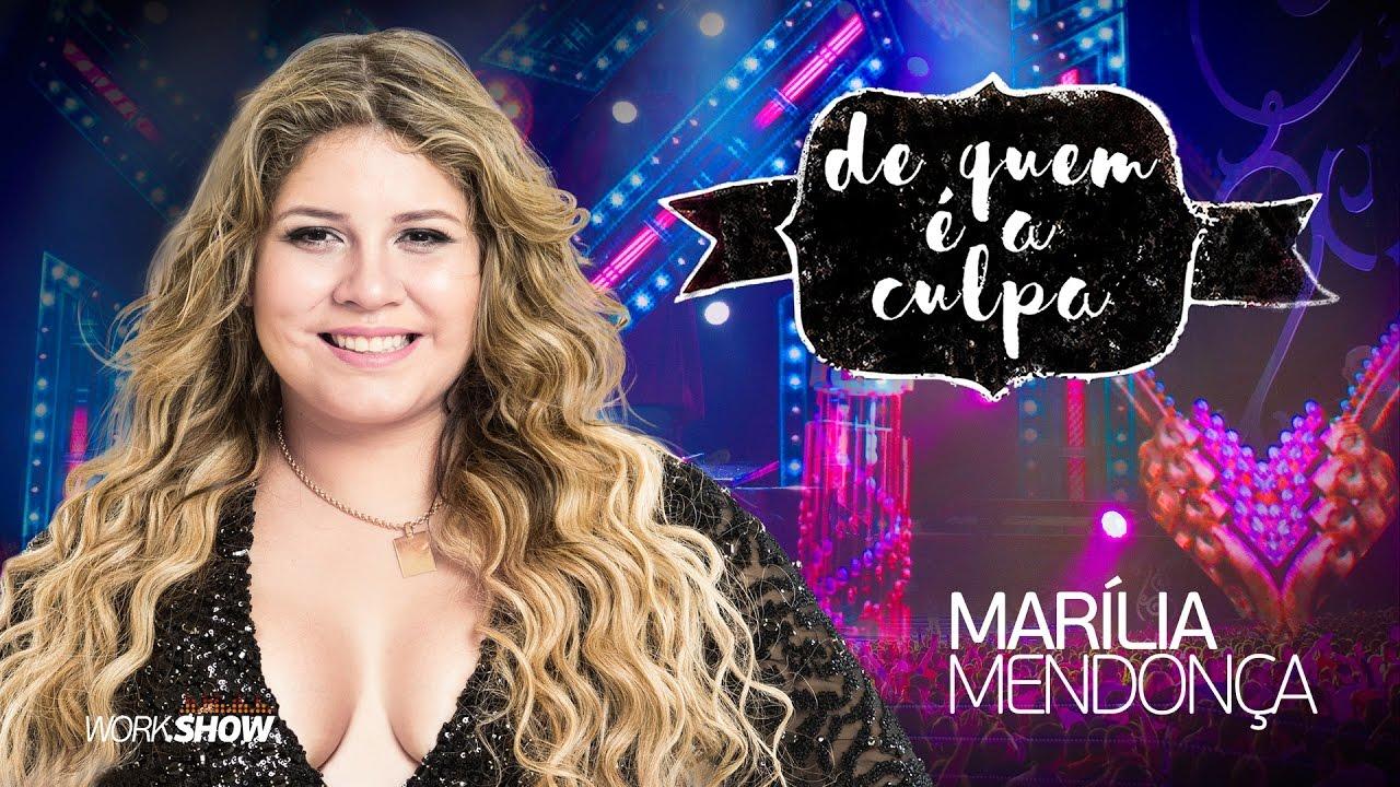 MP3 Marília Mendonça - De Quem É A Culpa (Lançamento 2017)