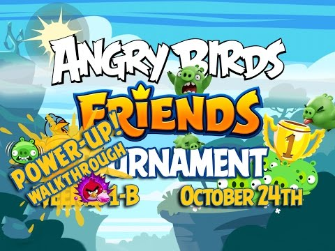 Angry Birds Friends Tournament Week 231-B Levels 1 to 6 Power Up Mobile Compilation Walkthroughs
