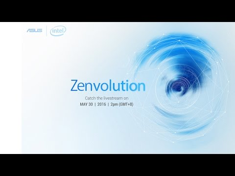 Zenvolution - 2016 Computex Press Event | ASUS (1h 33m)