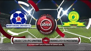 Absa Premiership 2018/19 | Maritzburg United vs Mamelodi Sundowns