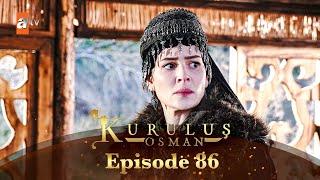 Kurulus Osman Urdu | Season 2 - Episode 86