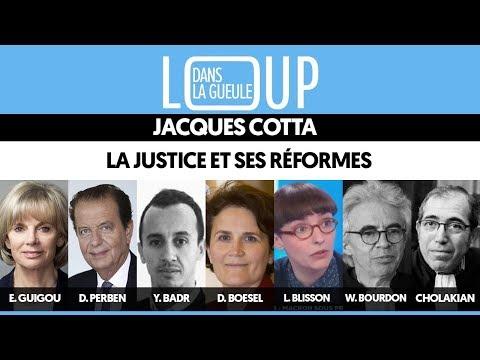 DANS LA GUEULE DU LOUP #4 : LA JUSTICE ET SES RÉFORMES