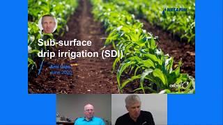 Sub-surface drip irrigation (SDI) Webinar | Netafim