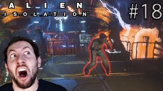Alien: Isolation Gameplay Part 18: RUNNING FOR MY LIFE