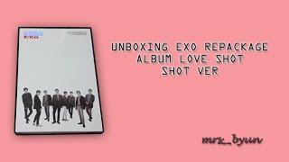 Unboxing EXO Repackage Album Love Shot SHOT VER