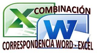 Combinar correspondencia Word y Excel