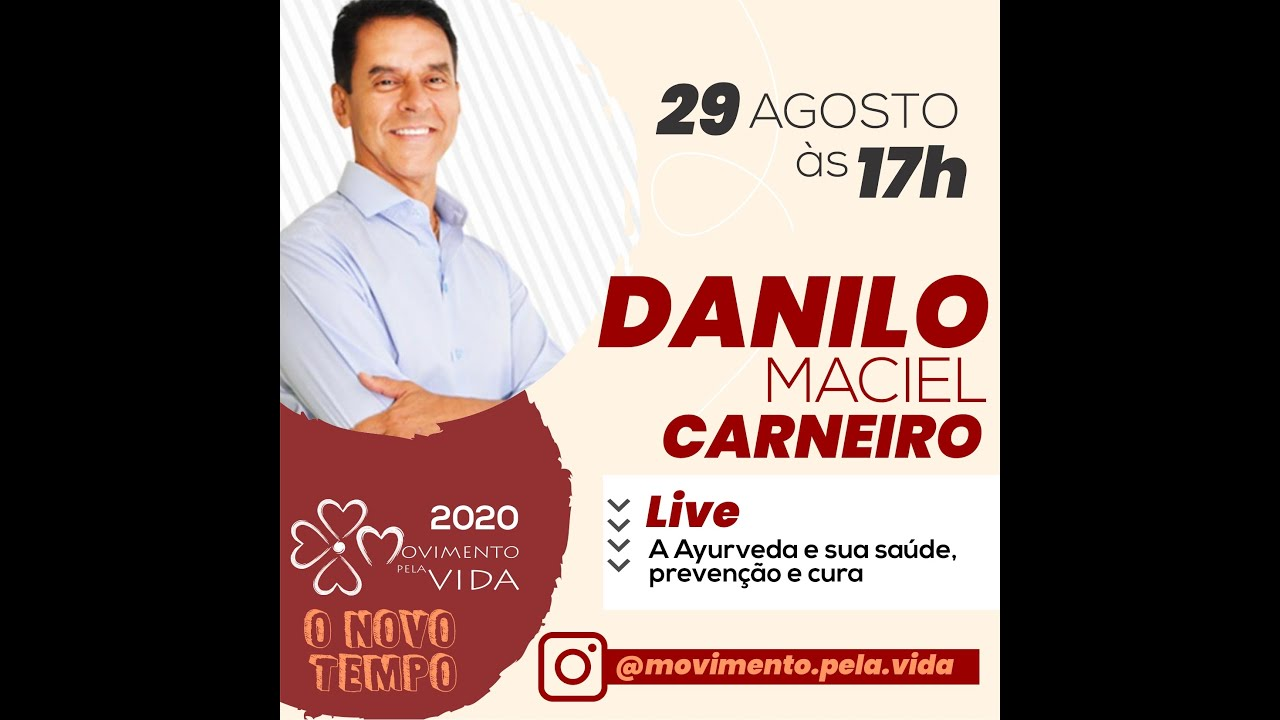 Ayurveda e sua saúde, prevenção e cura- Dr. Danilo Maciel Carneiro