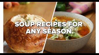 Soup Recipes For Any Season • Tasty Recipes