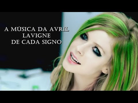 A música da Avril Lavigne de cada signo