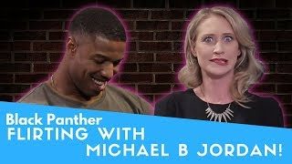 Flirting with Michael B. Jordan!