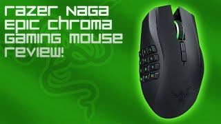 Razer Naga Epic Chroma Gaming Mouse Review!