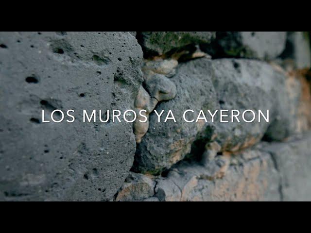 LOS MUROS YA CAYERON