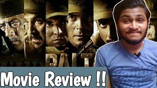 Paltan - Full Movie Review | Paltan Full Movie Honest Review |