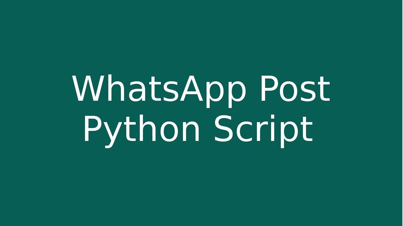 Whatsapp Message - Python Script