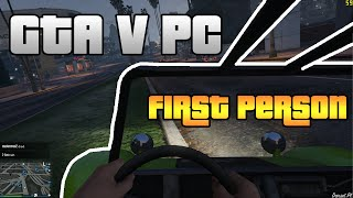 GTA V PC First Person Gameplay 1080p